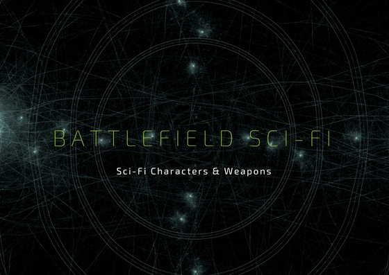 sci fi characters and weapons