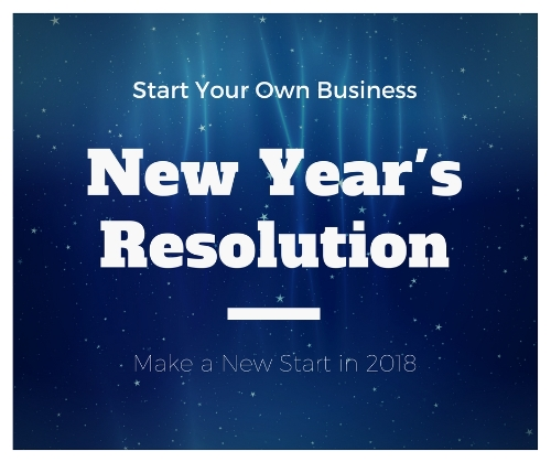 new years resolution 2018 - start a business