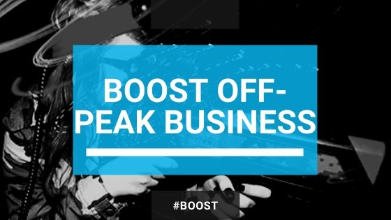 boost business during off-peak times