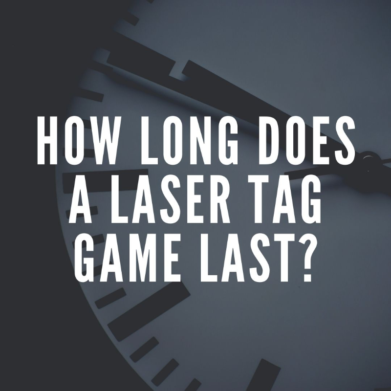 laser tag game duration