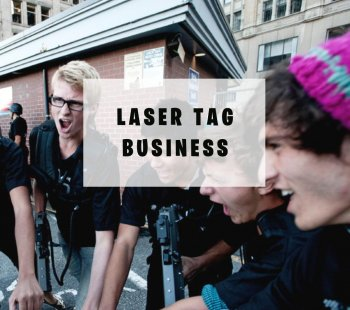 Laser Tag Business